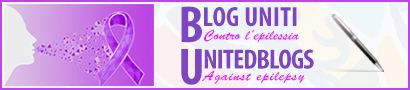 BLOG UNITI CONTRO L'EPILESSIA - UNITED BLOGS AGAINST EPILEPSY